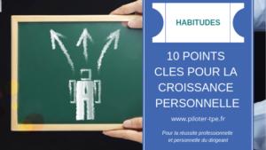 10 points clés pour la croissance personnelle