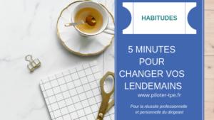 5 minutes pour changer vos lendemains