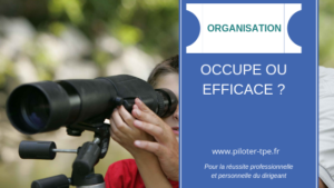 Occupation ou Efficacité ?